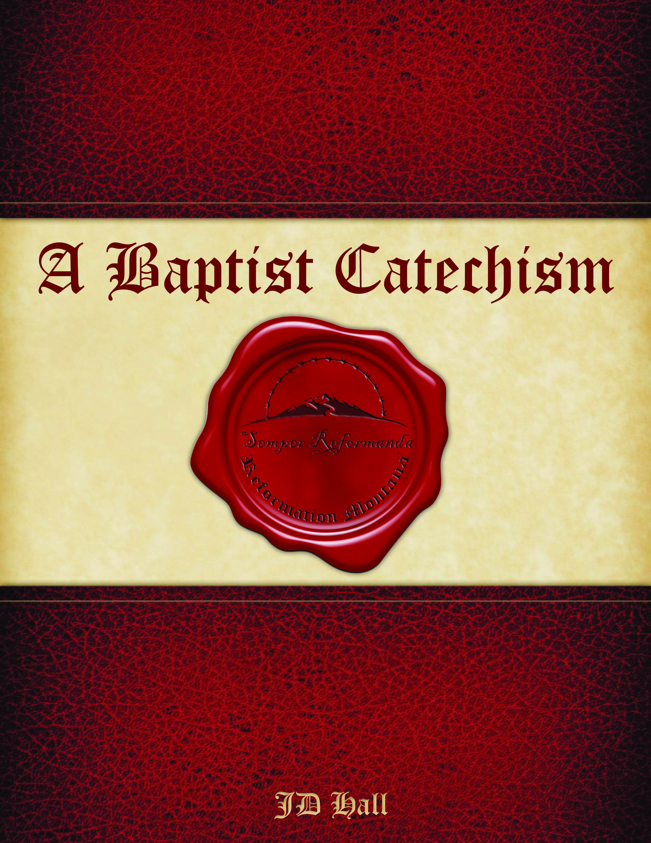 "Purchase ""A Baptist Catechism"" Today!"