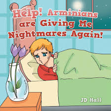 "Become a Pulpiteer and Receive ""Help! Arminians are Giving Me Nightmares Again!"" FREE by Christmas!"