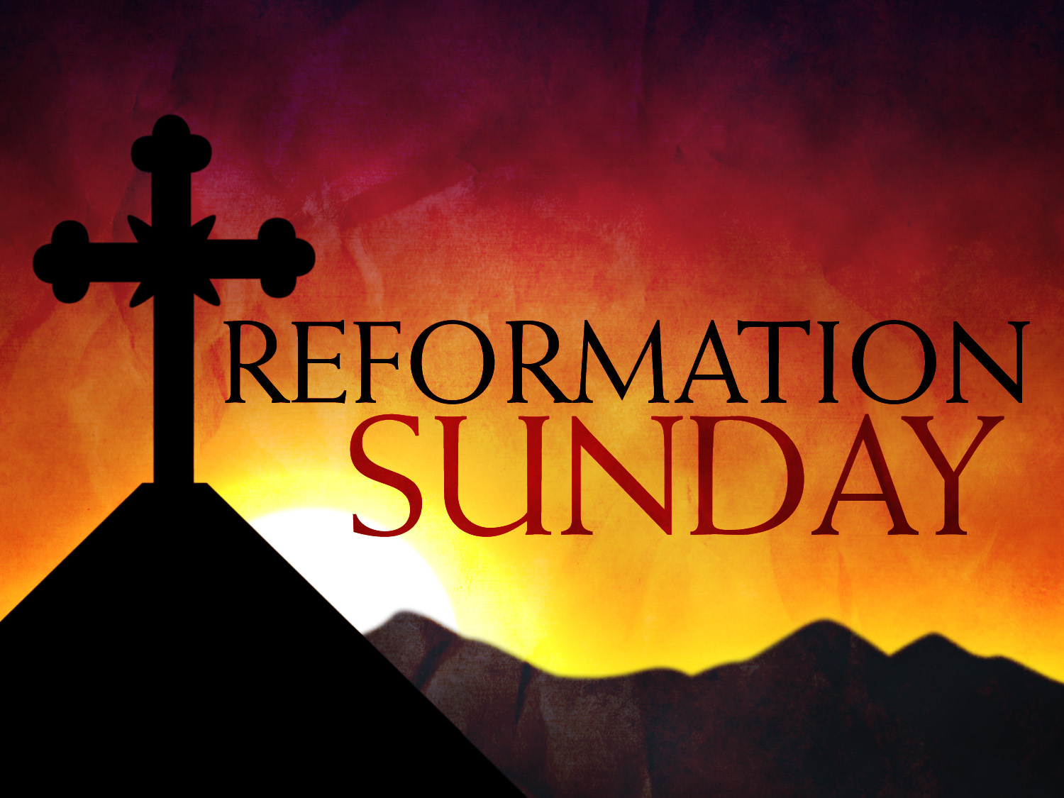 Reformation Sunday 2013: The Need for an Evangelical Reformation