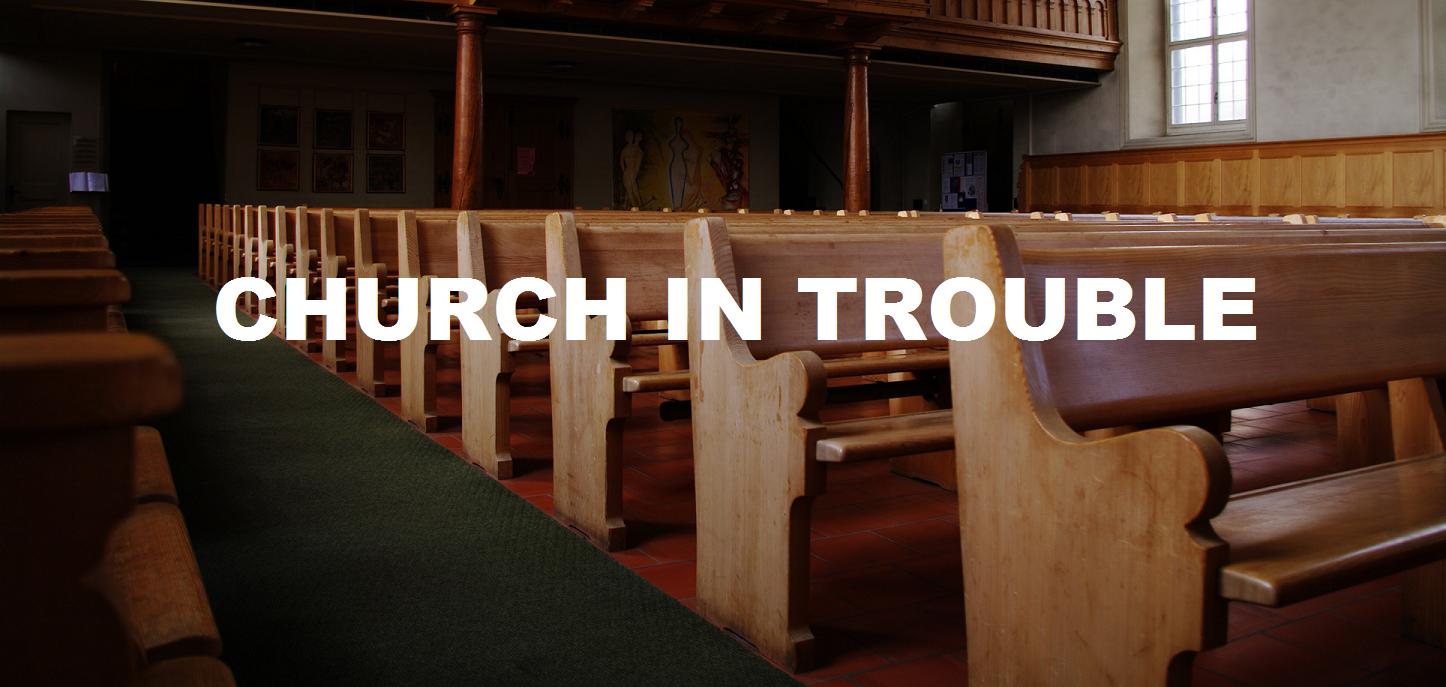 A Church In Trouble
