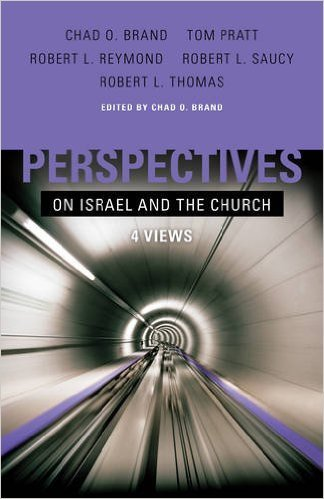 Perspectives of Israel and the Church: 4 Views – A Review