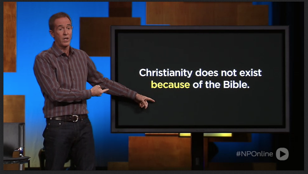 Superstar Mega-church Son of A (Hopefully Ashamed) Preacher Man Andy Stanley: Scripture Can't Be Defended